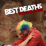 Best Deaths Volume 3
